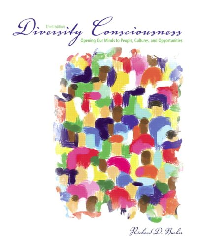 Diversity Consciousness: Opening our Minds to People,...