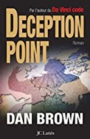 Deception point - version fran�aise (Thrillers)