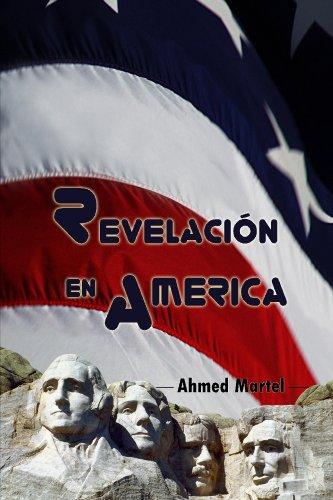 Portada del libro Revelación en America de Ahmed Martel