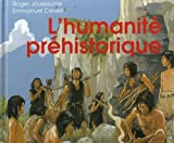 img - for L'humanit  pr historique book / textbook / text book