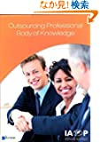 Outsourcing Professional Body of Knowledge (IAOP Series. Business Management)