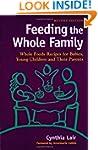 Feeding the Whole Family: Whole Foods...