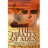 The Pirates of Aden ~ Daniel Rasic