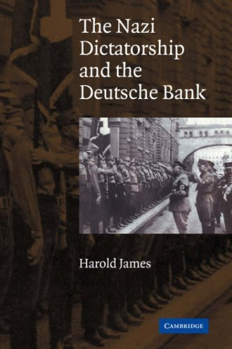 the-nazi-dictatorship-and-the-deutsche-bank-by-harold-james-2007-09-10