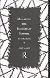 img - for Managing the Secondary School (Educational Management Series) by Dean Mrs Joan Dean Joan (1993-11-25) Paperback book / textbook / text book