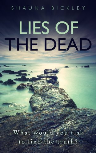 Book: Lies of the Dead by Shauna Bickley