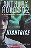 Nightrise (The Gatekeepers, Book 3)
