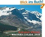 KANADAS WESTEN 2016: WESTERN CANADA 2016