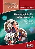Image de Theaterspiele für zwischendurch - Anregungen für Improvisationstheater mit Kindern