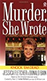 Knock 'em Dead: A Murder, She Wrote Mystery (0451194772) by Fletcher, Jessica