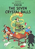 The Seven Crystal Balls (The Adventures of Tintin) (0316358401) by Hergé