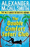 The Double Comfort Safari Club: The No.1 Ladies Detective Agency, Book 11