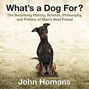 What's a Dog For? Audiobook