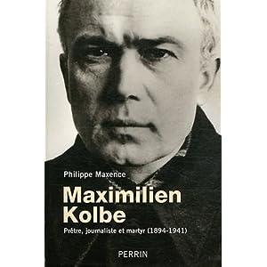 Maximilien Kolbe : Prêtre, journaliste et martyr (1894-1941)