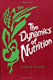 img - for The Dynamics of Nutrition book / textbook / text book