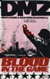 DMZ: Blood in the Game v. 6 (0857680692) by Wood, Brian