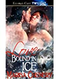 Love Bound in Ice