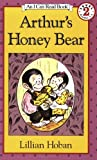 Arthur's Honey Bear (I Can Read Book, Level 2) (0064440338) by Hoban, Lillian