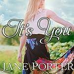 It's You | Jane Porter