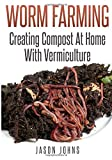 """Worm Farming - Creating Compost At Home With Vermiculture"" is for anyone who wants to know more about worm farming and creating high quality compost at home from their kitchen waste.  Worm farming is seeing a massive increase in popularity as people..."
