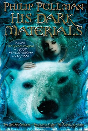 Philip Pullman: His Dark Materials: The Golden Compass, Book 1/The Subtle Knife, Book 2/The Amber Spyglass, Book 3 (His Dark Materials (Paperback))