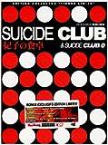 Suicide Club + Suicide Club 0 : Noriko's Dinner Table [Édition Collector Limitée]