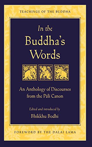 in-the-buddhas-words-an-anthology-of-discourses-from-the-pali-canon-the-teachings-of-the-buddha-engl