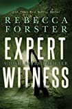 Expert Witness: A Josie Bates Thriller (The Witness Series Book 4) (English Edition)