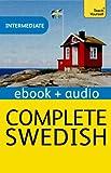 Complete Swedish (Learn Swedish with Teach Yourself): New Edition (Teach Yourself Audio eBooks)