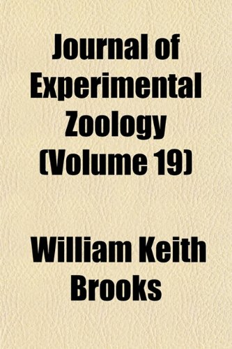 Journal of Experimental Zoology (Volume 19)