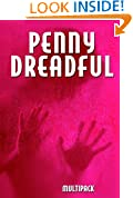 Penny Dreadful Multipack Vol. 4 (Illustrated. Annotated. Includes 'Frankenstein (1818 Uncensored Version), 'String of Pearls (Sweeney Todd) and 'Lady or the Tiger?') (Penny Dreadful Multipacks)