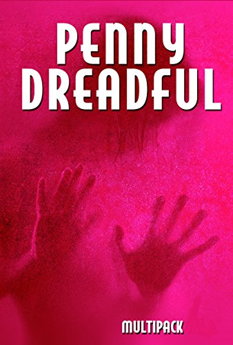Mary Shelley - Penny Dreadful Multipack Vol. 4 (Illustrated. Annotated. Includes 'Frankenstein (1818 Uncensored Version), 'String of Pearls (Sweeney Todd) and 'Lady or the Tiger?') (Penny Dreadful Multipacks)