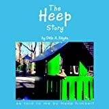 The Heep Story (1413492509) by Dale A. Kagan