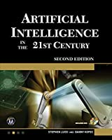 Artificial Intelligence in the 21st Century, 2nd Edition Front Cover