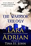 Warrior Trilogy (A 3-in-1 co... - Lara Adrian