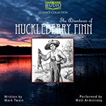 The Adventures of Huckleberry Finn (       UNABRIDGED) by Mark Twain Narrated by Matt Armstrong