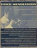 Erich Mendelsohn: Das Gesamtschaffen des Architekten, Skizzen, Entwurfe, Bauten (Schriften des Deutschen Architekturmuseums zur Architekturgeschichte und Architekturtheorie) (German Edition) (352818731X) by Mendelsohn, Erich