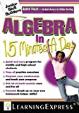 Algebra in 15 Minutes a Day (Junior Skill Builders) [Paperback]
