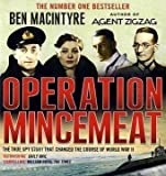 img - for Operation Mincemeat: The True Spy Story That Changed the Course of World War II by Macintyre, Ben on 07/06/2010 unknown edition book / textbook / text book
