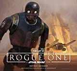img - for The Art of Rogue One: A Star Wars Story book / textbook / text book