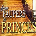 From Paupers to Princes: Teaching Series