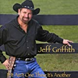 echange, troc Jeff Griffith - If It Ain't One Thing It's Another