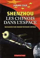 Shenzhou : les Chinois dans l'espace