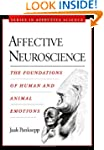 Affective Neuroscience: The Foundatio...