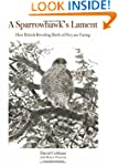 A Sparrowhawk's Lament: How British B...