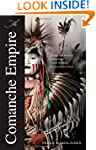The Comanche Empire (Lamar Series in...