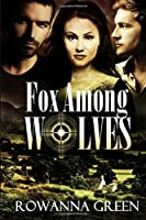 Fox Among Wolves (Hostage Book 1)