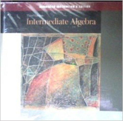 Intermediate Algebra, Annotated Instructor's Edition