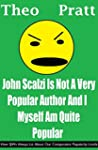 John Scalzi Is Not A Very Popular Aut...