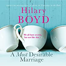 A Most Desirable Marriage (       UNABRIDGED) by Hilary Boyd Narrated by Jenny Funnell
